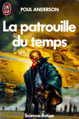 La patrouille du temps, de Poul Anderson - éditions J'ai Lu