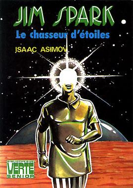 Jim Spark, le chasseur d'étoiles, Claude Lacroix (Hachette, 1977)