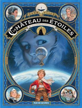 Le Château des étoiles, la série en bandes dessinées de 2014