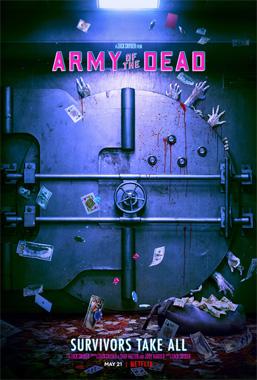 Army Of The Dead, le film de 2021