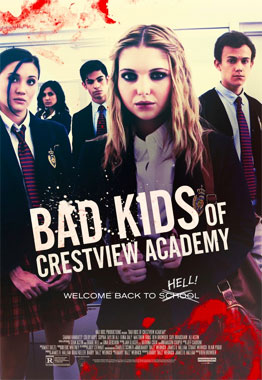 Bad Kids of Crestview Academy, le film de 2017