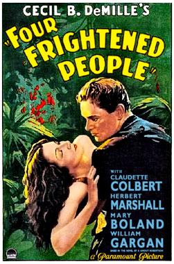 Four Frightened People, le film de 1934