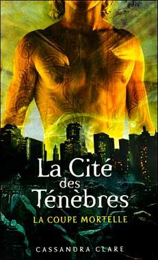 La cité des ténèbres, le roman de 2007