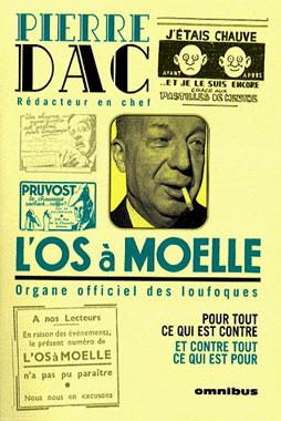 Pierre Dac, l'os à moelle