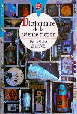 Dictionnaire de la Science-fiction, le livre de 1998