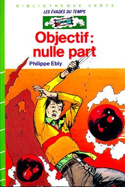 Objectif: nulle part