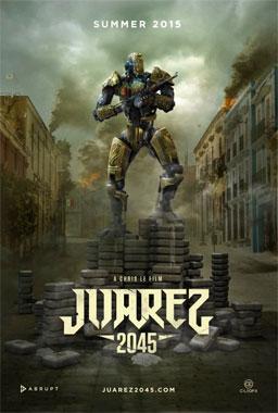 Juarez 2045, le film de 2016