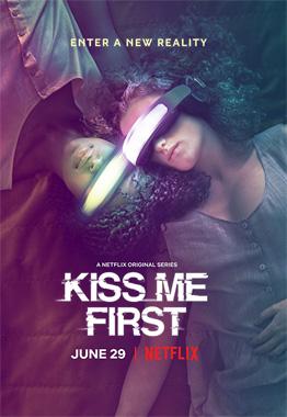 Kiss Me First, la série de 2018