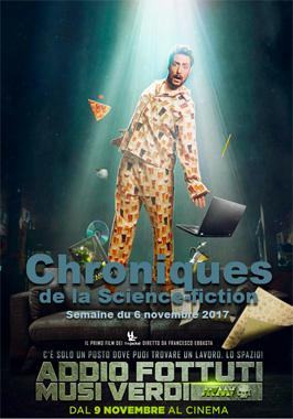 Chroniques de la Science-fiction, Année 2017, numéro 45 - Semaine du Lundi 6 novembre 2017