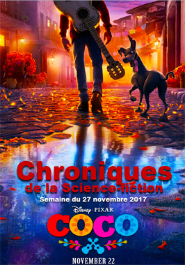 Chroniques de la Science-fiction, Année 2017, numéro 48 - Semaine du Lundi 27 novembre 2017