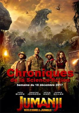 Chroniques de la Science-fiction, Année 2017, numéro 51 - Semaine du Lundi 18 décembre 2017