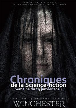 Chroniques de la Science-fiction, Année 2018, numéro 5 - Semaine du Lundi 29 janvier 2018