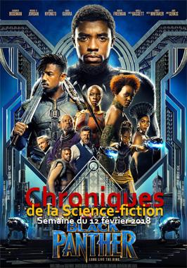 Chroniques de la Science-fiction, Année 2018, numéro 7 - Semaine du Lundi 12 février 2018