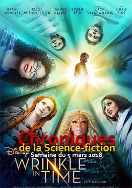 Chroniques de la Science-fiction, Année 2018, numéro 10 - Semaine du Lundi 5 mars 2018
