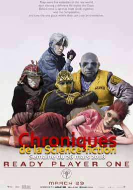 Chroniques de la Science-fiction, Année 2018, numéro 13 - Semaine du Lundi 26 mars 2018