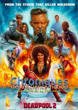 Chroniques de la Science-fiction, Année 2018 numéro 20 - Semaine du lundi 14 mai 2018