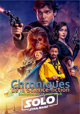 Chroniques de la Science-fiction, Année 2018 numéro 21 - Semaine du lundi 21 mai 2018