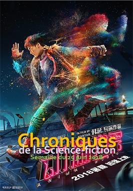 Chroniques de la Science-fiction, Année 2018 numéro 26 - Semaine du lundi 25 juin 2018