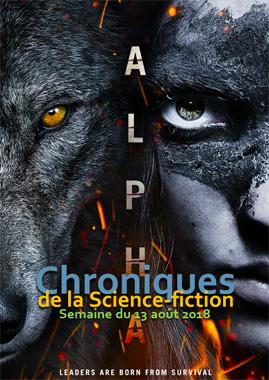 Chroniques de la Science-fiction, Année 2018, numéro 33 - Semaine du lundi 13 août 2018