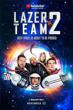 Lazer Team 2, le film de 2017