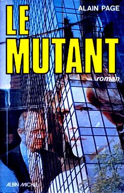 Le mutant, le roman de 1978 d'Alain Page