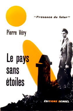 Le pays sans étoiles, le roman de 1945