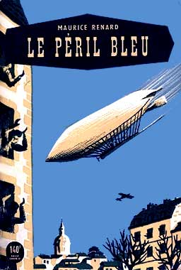 Le péril bleu, le roman de 1910