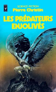 Les prédateurs enjolivés, le recueil de 1976