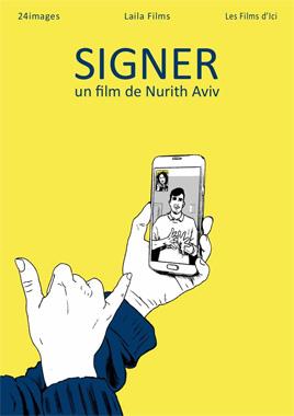 """Sortie française annoncée du documentaire """"Signer"""" sur les langues des signes Signer2018"""