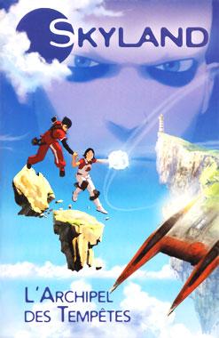 Skyland : L'Archipel des Tempêtes, la novélisation de 2007