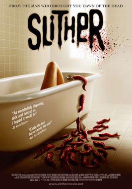 Horribilis (Slither), le film de 2006