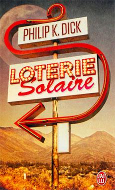 Loterie solaire, le roman de 1955