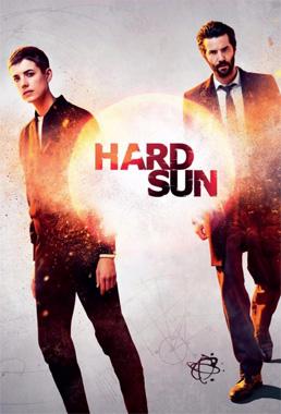 Hard Sun, la série télévisée de 2018