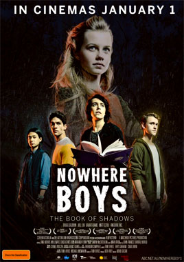 Nowhere Boys: The Book Of Shadows, le film de 2016