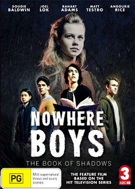 Nowhere Boys, entre 2 mondes: Le livre des Ombres, le DVD australien de 2016