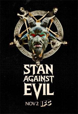 Stan Against Evil, la série télévisée de 2016