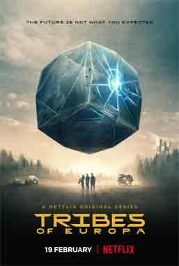 Tribes Of Europa, la série de 2021