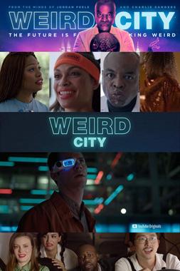 Weird City, la série télévisée de 2019