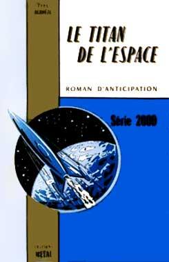 Le titan de l'Espace, le roman de 1954