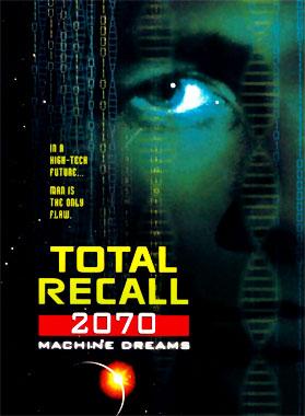 Total Recall 2070, la série télévisée de 1999