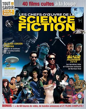 Tout savoir, le numéro 3 d'octobre 2017: Les chefs-d'oeuvres de la Science-fiction
