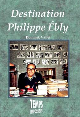 Destination Philippe Ebly