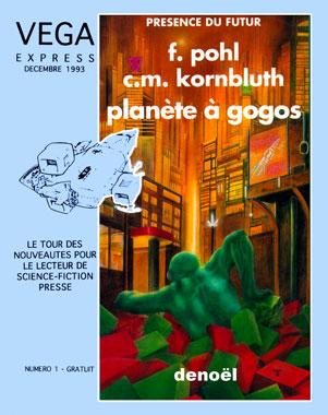 Véga Express, le numéro 1 de décembre 1993