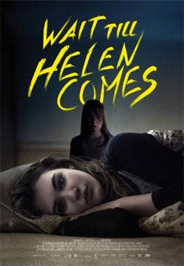 Wait Till Helen Comes, le film de 2016