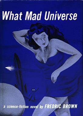 L'univers en folie (1949) le roman