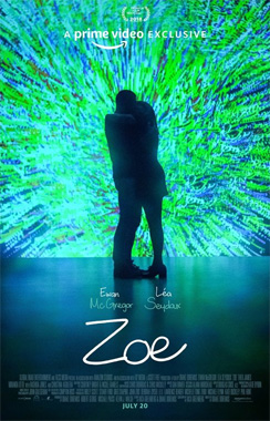 Zoe, le film de 2018